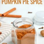 Pumpkin Pie Spice Recipe made with only five ingredients. Add the flavors of fall to your favorite recipes like pies, cookies, smoothies, and more with this simple blend of warm spices!