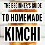 How to make kimchi- a beginner's guide to making mak kimchi. Homemade kimchi is easier than you think using this simple recipe with step by step instructions on how to cut, salt, rinse, and season the cabbage.