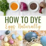 Natural Dyed Eggs using real, whole food ingredients. Swap the artificial colors and harsh dyes for things like beets, parsley, and turmeric.