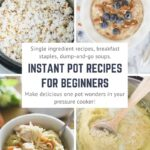 instant pot popcorn, instant pot oatmeal, instant pot chicken noodle soup, instant pot mashed potatoes