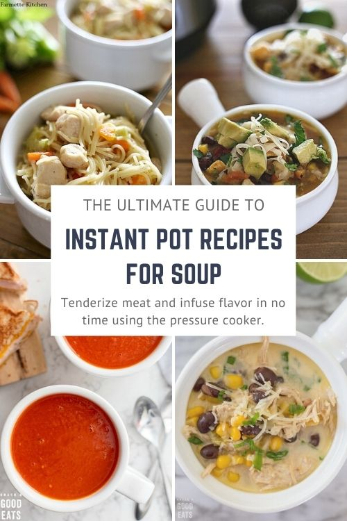 100+ recipes for soup in the Instant Pot including chicken, beef, pork, and vegetarian. Tenderize meat and infuse flavor in no time with the pressure cooker!