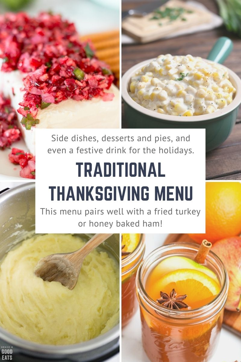 Traditional Thanksgiving Menu that our family serves every year, pairs perfectly with fried turkey or honey-baked ham.